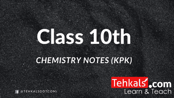 Chemistry notes for 10 class
