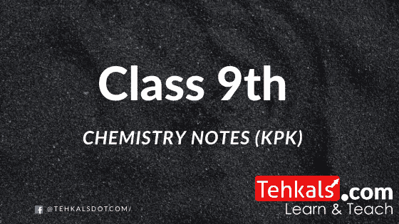 Class 9th chemistry notes